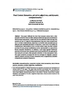 Dual Content Semantics, privative adjectives, and dynamic ...