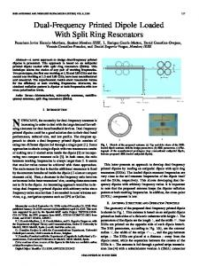 Dual-Frequency Printed Dipole Loaded With Split Ring ... - IEEE Xplore