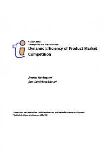 Dynamic Efficiency of Product Market Competition - Tinbergen Institute