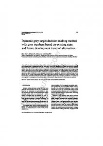 Dynamic grey target decision making method with grey numbers