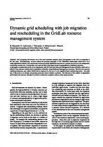 Dynamic grid scheduling with job migration and ... - CiteSeerX
