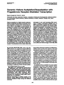 Dynamic Histone Acetylation/Deacetylation with Progesterone ...