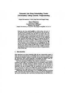 Dynamic Job Shop Scheduling Under Uncertainty Using Genetic ...