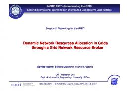 Dynamic Network Resources Allocation in Grids through a Grid ...