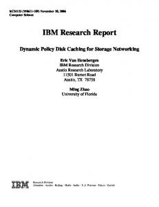 Dynamic Policy Disk Caching for Storage Networking - IBM