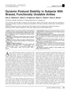 Dynamic Postural Stability in Subjects With Braced