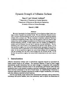 Dynamic Strength of Adhesion Surfaces - CiteSeerX