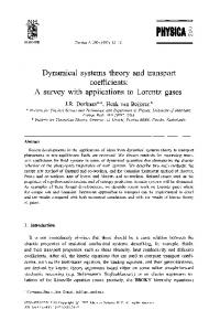 Dynamical systems theory and transport coefficients: A survey with