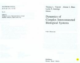 Dynamics of Complex Interconnected Biological Systems