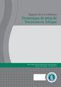 Dynamique de prise de Decisions en Afrique - Institute for Security ...