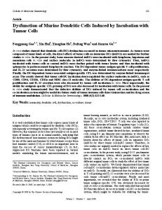 Dysfunction of Murine Dendritic Cells Induced by Incubation with ...