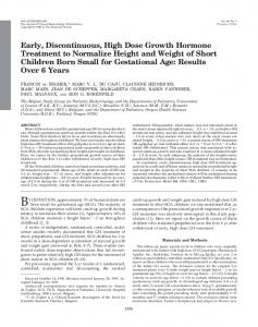 Early, Discontinuous, High Dose Growth Hormone Treatment to ...