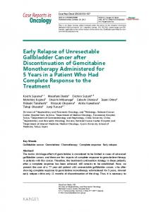 Early Relapse of Unresectable Gallbladder Cancer ...