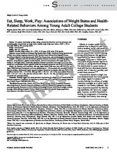 Eat, Sleep, Work, Play: Associations of Weight Status and Health