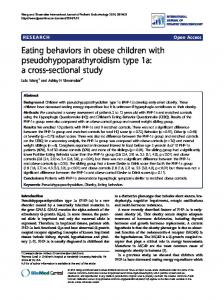 Eating behaviors in obese children with pseudohypoparathyroidism ...