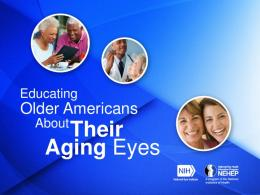 Educating Americans About Their Aging Eyes