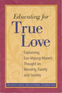 Educating for True Love - True Parents Organization