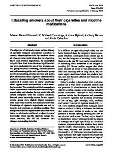 Educating smokers about their cigarettes and nicotine medications