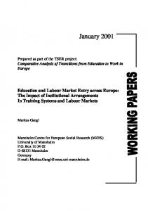 Education and labour market entry across Europe : the impact ... - Mzes