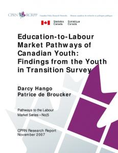 Education-to-Labour Market Pathways of Canadian Youth - CiteSeerX