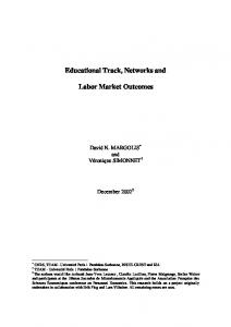 Educational Track, Networks and Labor Market Outcomes - IZA