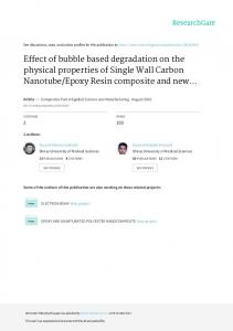 Effect of bubble based degradation on the physical properties of