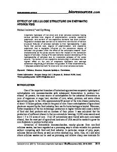 EFFECT OF CELLULOSE STRUCTURE ON ENZYMATIC HYDROLYSIS