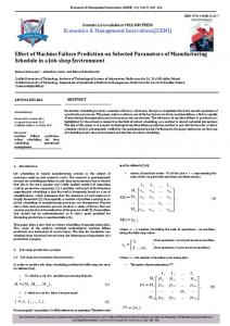 Effect of Machine Failure Prediction on Selected