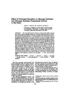 Effect of Prolonged Starvation on Glycogen Synthase and Glycogen ...