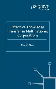 Effective Knowledge Transfer in Multinational Corporations - EPDF.TIPS