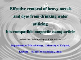 Effective removal of heavy metals and dyes from ...