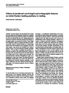 Effects of parafoveal word length and orthographic features on initial ...