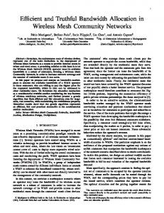 Efficient and Truthful Bandwidth Allocation in Wireless Mesh ...