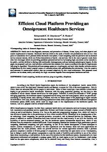 Efficient Cloud Platform Providing an Omnipresent Healthcare Services