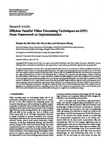 Efficient Parallel Video Processing Techniques on GPU: From ...