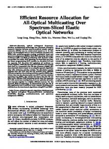 Efficient Resource Allocation for All-Optical Multicasting ... - Zuqing Zhu