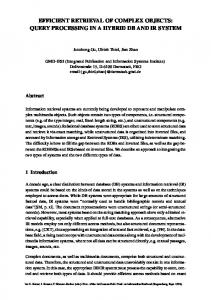 efficient retrieval of complex objects: query processing in a ... - CiteSeerX