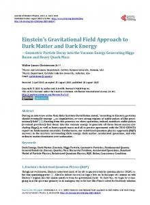 Einstein's Gravitational Field Approach to Dark Matter and Dark Energy