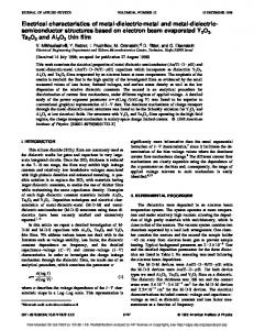 Electrical characteristics of metal-dielectric-metal and metal-dielectric ...