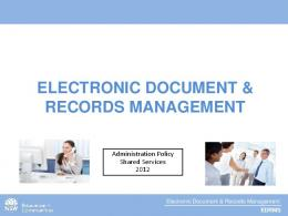 ELECTRONIC DOCUMENT & RECORDS MANAGEMENT