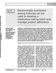 Electronically monitored dosing histories can be used
