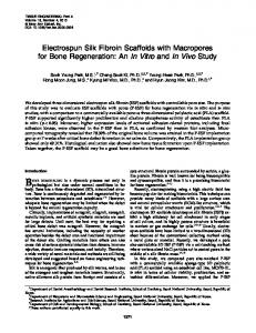 Electrospun Silk Fibroin Scaffolds with Macropores ... - Semantic Scholar