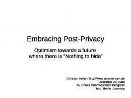 Embracing Post-Privacy - CCC Event Weblog