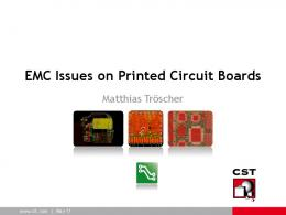 EMC Issues on Printed Circuit Boards - CST