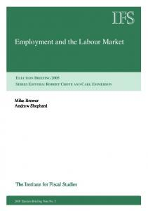 Employment and the Labour Market - Institute for Fiscal Studies