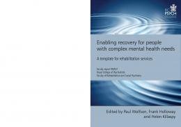 Enabling recovery for people with complex mental health needs
