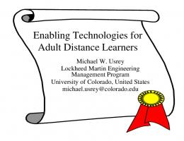 Enabling Technologies for Adult Distance Learners