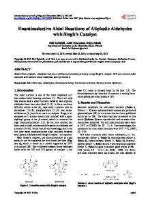 Enantioselective Aldol Reactions of Aliphatic Aldehydes with Singh's