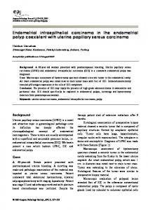 Endometrial intraepithelial carcinoma in the endometrial polyp ...