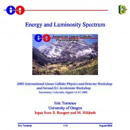 Energy and Luminosity Spectrum
